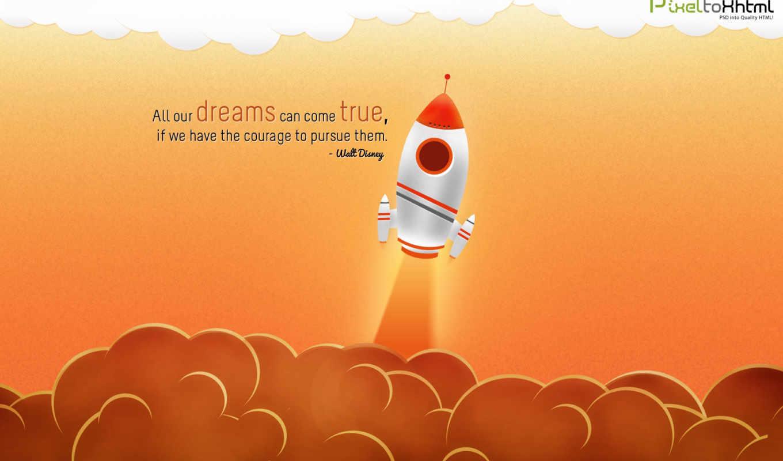 true, come, dreams, walt, disney, если, our, courage, have,