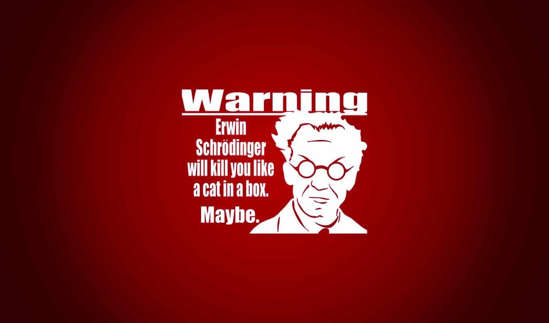 erwin, предупреждение, schrodinger, краcный, cat, desktop, dingers, картинка, schr,