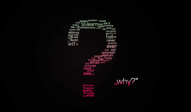 вопрос, минимализм, слова, арт, буквы, iphone, why, абстрактные,