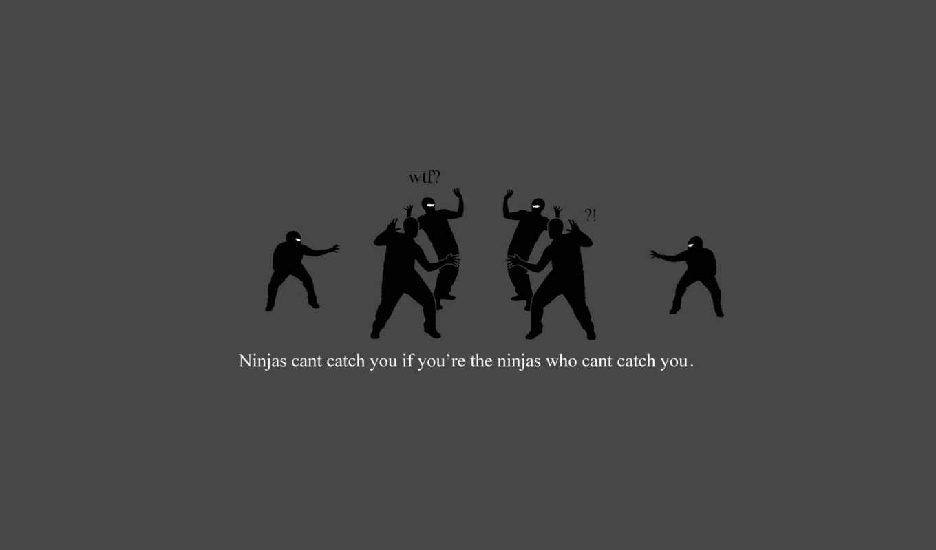 funny, catch, you, cant, homepage, ninjas,