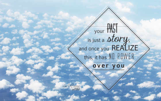 quotes, popular, inspirational, resolution, desktop, story, past,