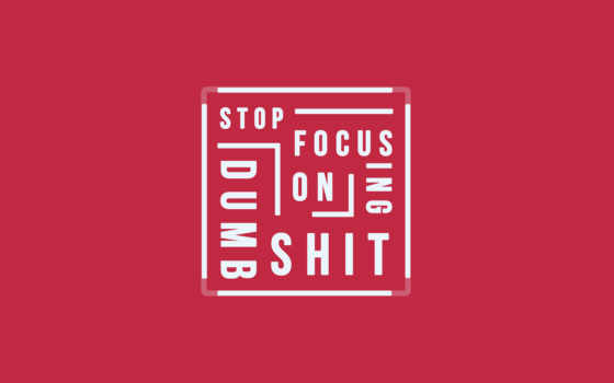 dumb, stop, focusing, shit, цитата, resolutions,