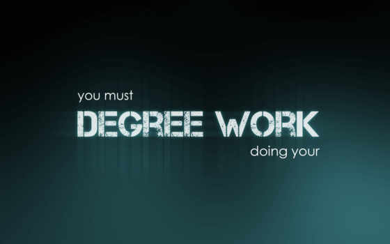 work, degree